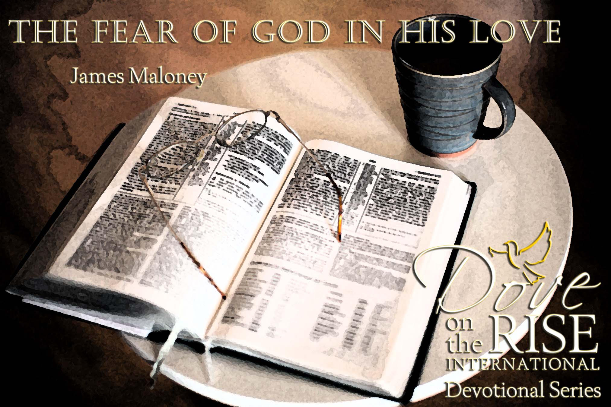 The Fear of God in His Love (DotR Devotional Series)