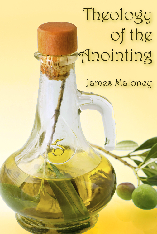Theology of the Anointing (Session 5)