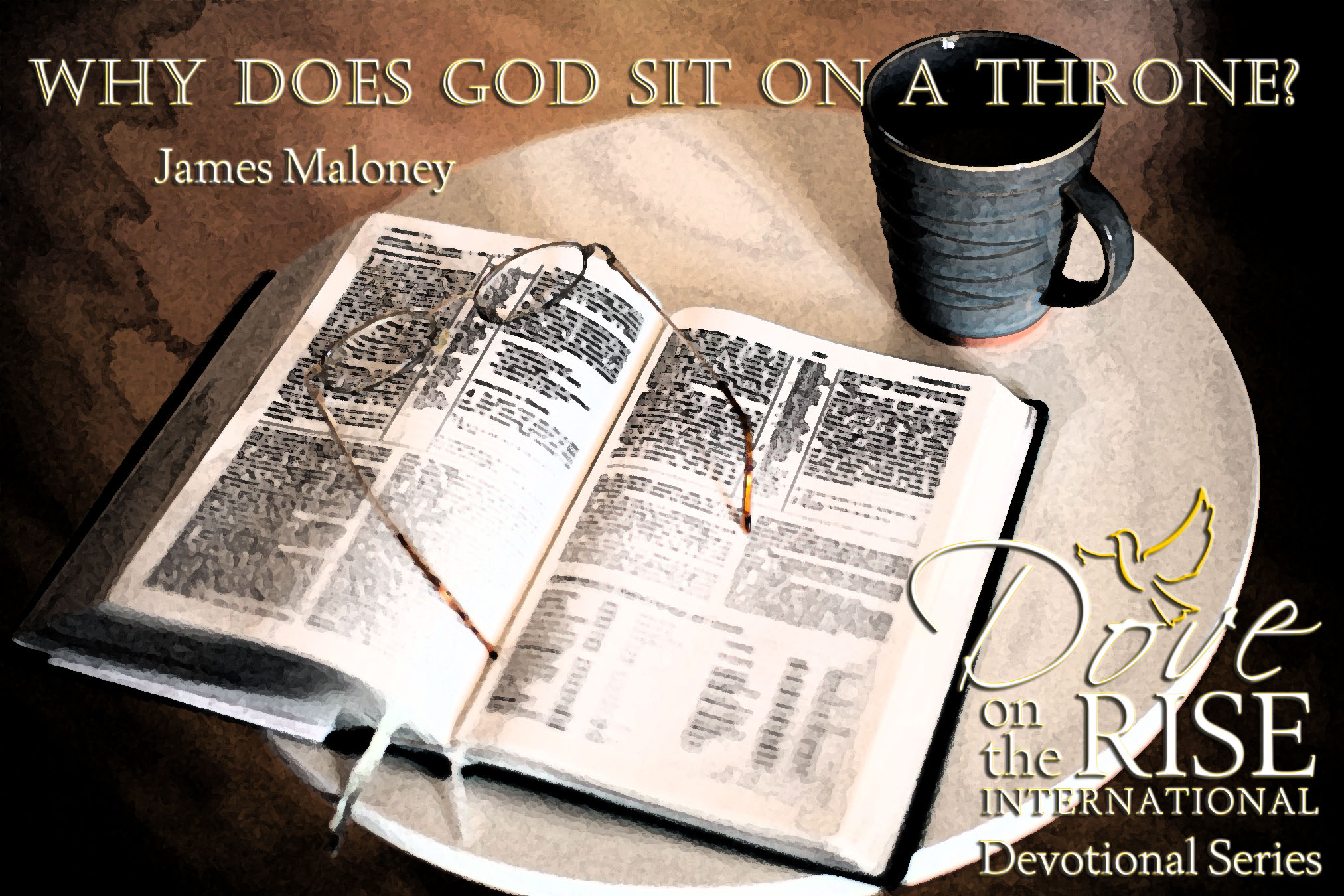 Why Does God Sit on a Throne? (DotR Devotional Series)