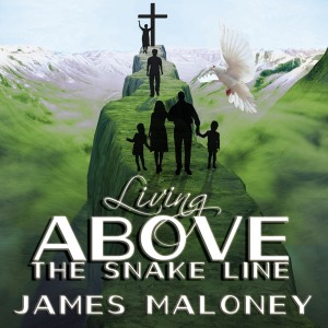 Living above the Snake Line (Audiobook)
